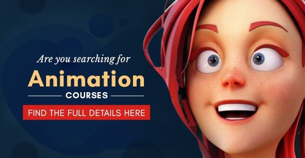 Which Animation Courses after 12th Are Best for You?